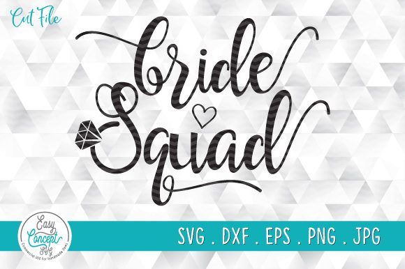 Bride Squad, Just Married Graphic Crafts By EasyConceptSvg
