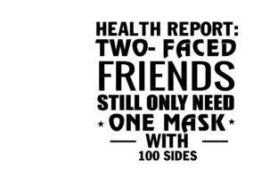 Print on Demand: Faced Friends Still Only Need One Mask Graphic Print Templates By FLC