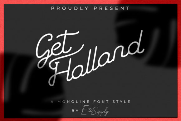 Print on Demand: Get Holland Script & Handwritten Font By Etc-Supply