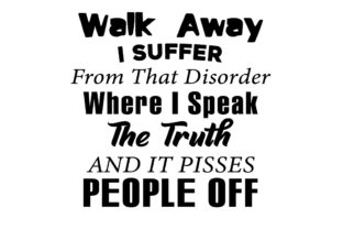 Print on Demand: I Suffer from That Disorder Graphic Print Templates By FLC