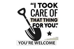Print on Demand: I Took Care of That Thing for You Graphic Print Templates By FLC
