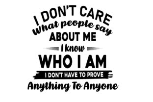 Print on Demand: I Don't Care What People Say About Me I Grafik Druck-Templates von FLC