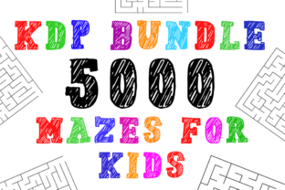 Print on Demand: KDP Bundle 5000 Mazes for Kids Graphic KDP Interiors By KDP Product