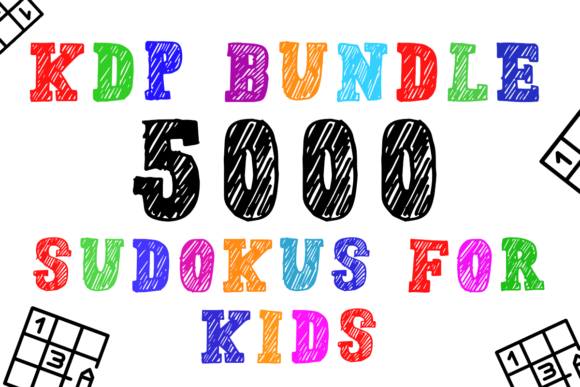 Print on Demand: KDP Bundle 5000 Sudokus for Kids Graphic KDP Interiors By KDP Product