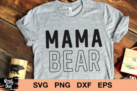 Print on Demand: Mama Bear Graphic Crafts By roxysvg26