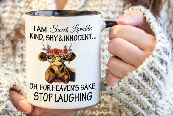 Sweet Innocent Stop Laughing Graphic Item