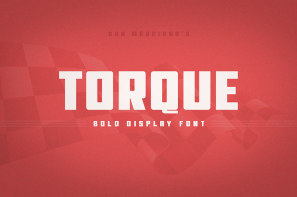 Print on Demand: Torque Display Font By DonMarciano