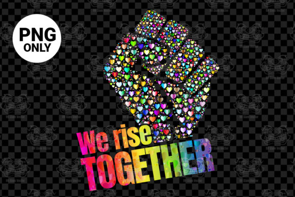 Print on Demand: We Rise Together Graphic Print Templates By 99 Siam Vector