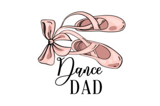 Dance Dad Dance & Cheer Craft Cut File By Creative Fabrica Crafts