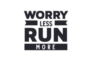 Worry Less Run More Sport Plotterdatei von Creative Fabrica Crafts