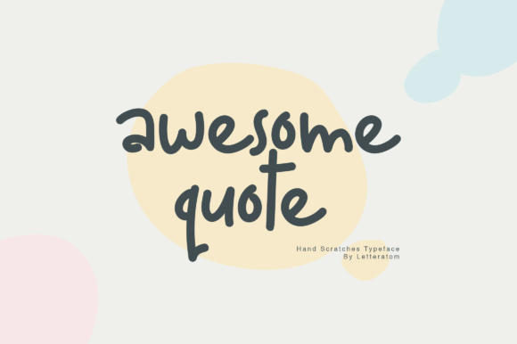Print on Demand: Awesome Quote Script & Handwritten Font By Letteratom