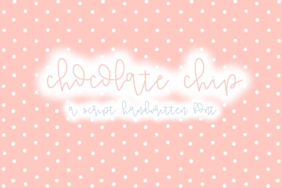 Print on Demand: Chocolate Chip Script & Handwritten Font By Fairways and Chalkboards