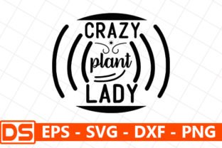 Print on Demand:  Crazy Plant Lady Graphic Print Templates By Design Store