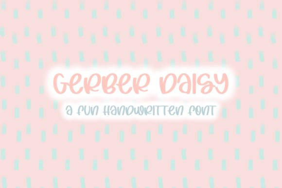 Print on Demand: Gerber Daisy Script & Handwritten Font By Fairways and Chalkboards