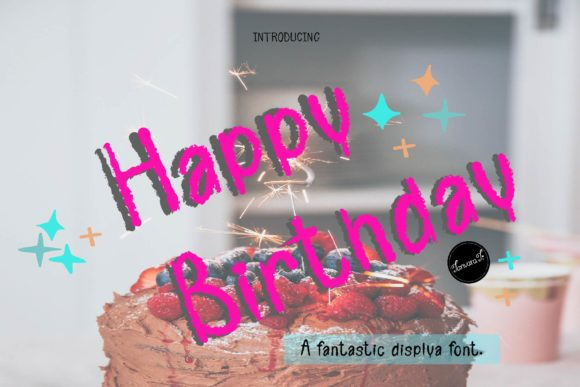 Print on Demand: Happy Birthday Display Font By tanvara544