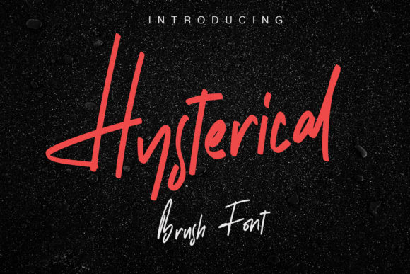 Hysterical Font