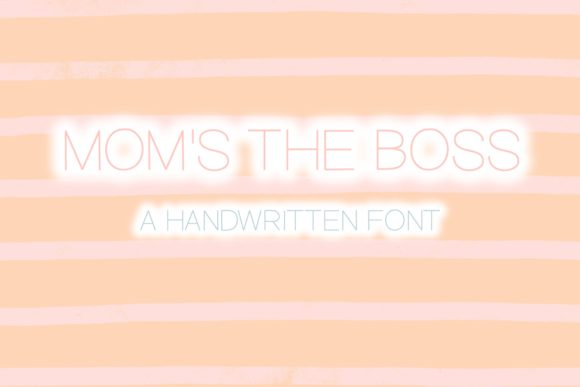Print on Demand: Mom's the Boss Script & Handwritten Font By Fairways and Chalkboards