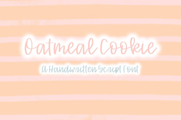 Print on Demand: Oatmeal Cookie Script & Handwritten Font By Fairways and Chalkboards
