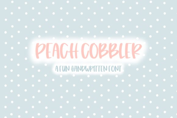 Print on Demand: Peach Cobbler Skript & Handgeschrieben Schriftarten von Fairways and Chalkboards