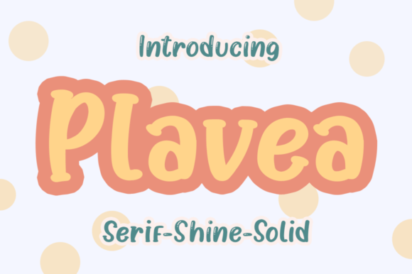 Print on Demand: Plavea Display Font By agamous