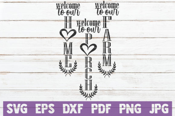 Welcome to Our Farm Home Porch Graphic Crafts By MintyMarshmallows