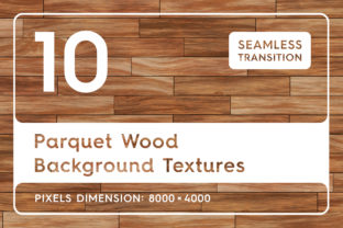 10 Parquet Wood Background Textures Graphic Textures By Textures