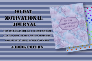 Print on Demand: 90 Day Motivational Journal for KDP Graphic KDP Interiors By Me610520