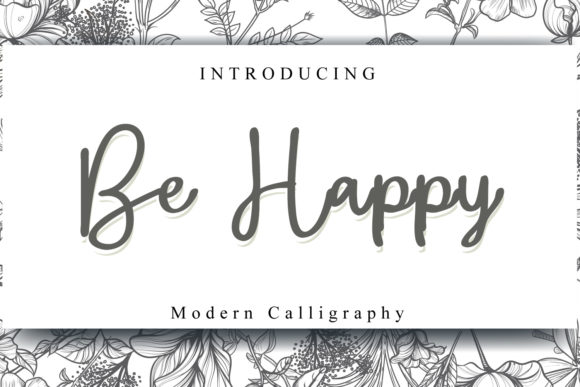 Print on Demand: Be Happy Script & Handwritten Font By fiqiart09