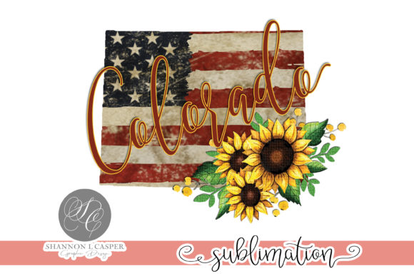 Print on Demand: Colorado with US Flag & Sunflowers Graphic Illustrations By Shannon Casper