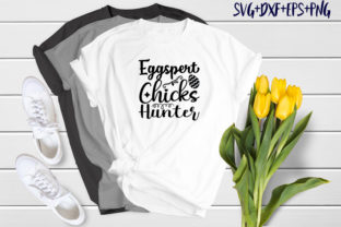 Print on Demand: Easter Quotes :  Eggspert Chicks Hunter Graphic Print Templates By SVG_Huge