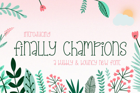Print on Demand: Finally Champions Serif Font By Salt & Pepper Designs