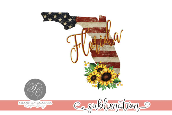 Print on Demand: Florida State on US Flag & Sunflowers Graphic Illustrations By Shannon Casper