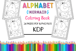KDP Alphabet Mermaid Coloring Book Graphic Coloring Pages & Books Kids By Miss Cherry Designs 1