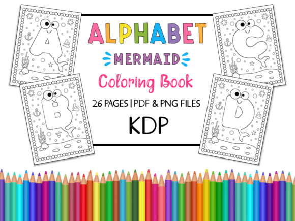 KDP Alphabet Mermaid Coloring Book Graphic Coloring Pages & Books Kids By Miss Cherry Designs - Image 1