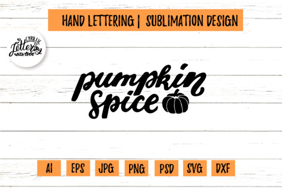 Pumpkin Spice Harvest Wishes Graphic Illustrations By cyrilliclettering