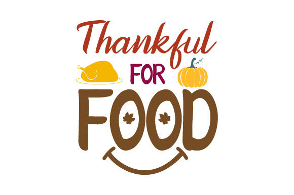 Print on Demand: Thankful for Food - Thanksgiving Turkey Graphic Crafts By ShineGreenArt