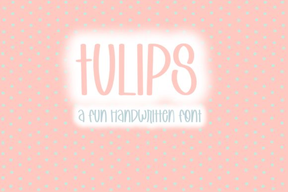 Print on Demand: Tulips Script & Handwritten Font By Fairways and Chalkboards