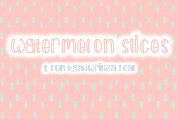 Print on Demand: Watermelon Slices Display Font By Fairways and Chalkboards