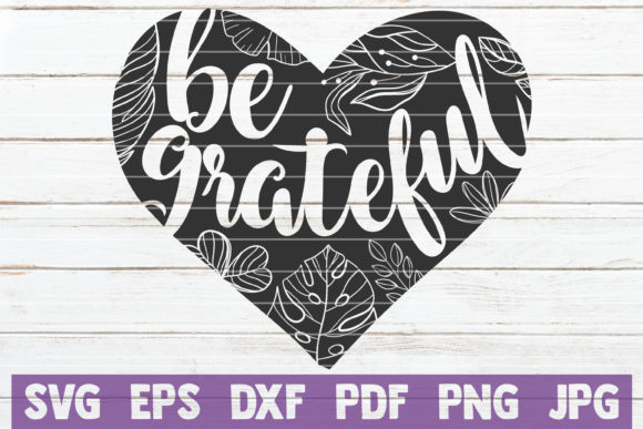 Be Grateful Graphic Crafts By MintyMarshmallows