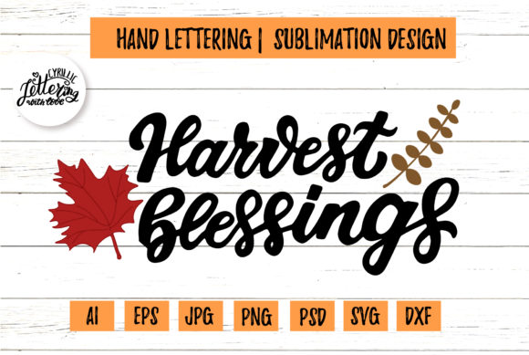 Harvest Blessings Lettering Cricut Graphic Illustrations By cyrilliclettering