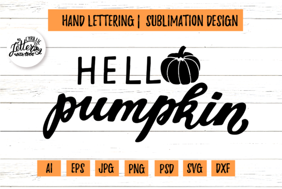 Hello Pumpkin Harvest Cricut File Graphic Illustrations By cyrilliclettering
