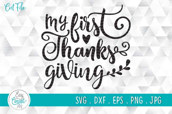 My First Thanksgiving Graphic By Easyconceptsvg Creative Fabrica
