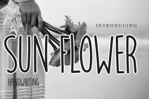 Print on Demand: Sun Flower Script & Handwritten Font By gunawanletter