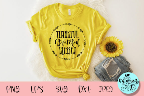 Thankful Grateful Blessed Graphic Objects By MidmagArt