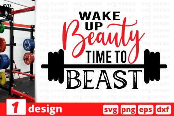 Print on Demand: Wake Up Beauty Time to Beast Graphic Crafts By SvgOcean