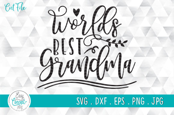 World's Best Grandma Mother Graphic Crafts By EasyConceptSvg