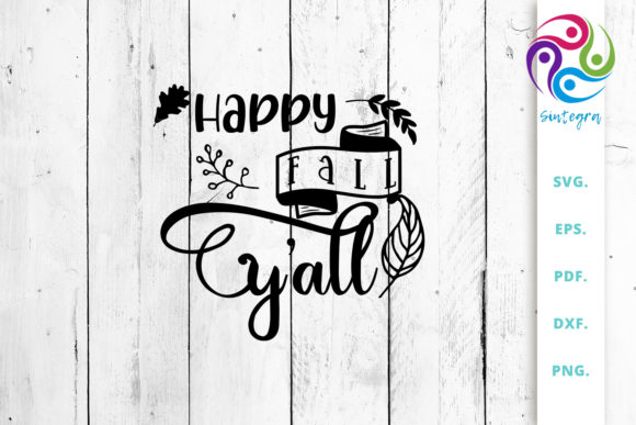 Print on Demand: Happy Fall Y'All SVG Cut File Graphic Crafts By Sintegra