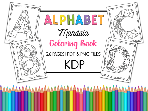 KDP Alphabet Mandala Coloring Book Graphic Coloring Pages & Books By Miss Cherry Designs