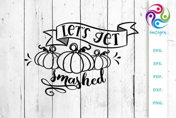 Print on Demand: Let's Get Smashed Graphic Crafts By Sintegra