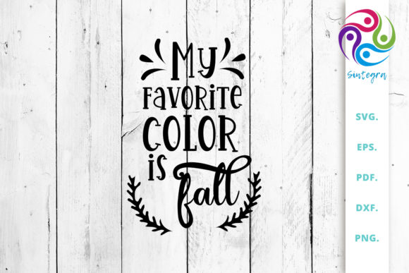 Print on Demand: My Favorite Color is Fall SVG Saying Graphic Crafts By Sintegra
